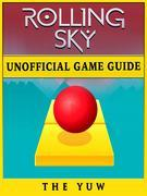 Rolling Sky Unofficial Game Guide