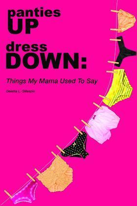 panties UP dress DOWN