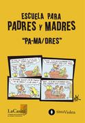 """Escuela para padres y madres """"pa-ma/dres"""""""