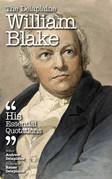 The Delplaine WILLIAM BLAKE - His Essential Quotations