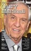 The Delplaine GARRY MARSHALL - His Essential Quotations