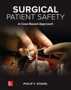 Surgical Patient Safety: A Case-Based Approach