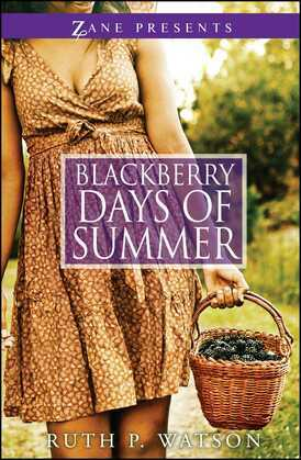Blackberry Days of Summer: A Novel
