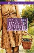 Blackberry Days of Summer: A Novel