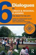 Dialogues in Urban and Regional Planning 6: The Right to the City