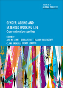Gender, ageing and extended working life: Cross-national perspectives