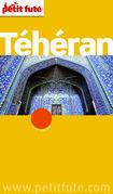 Téhéran 2012 (avec avis des lecteurs)