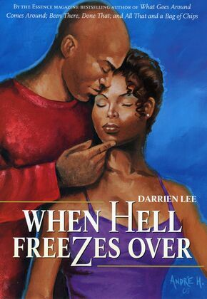 When Hell Freezes Over: A Novel