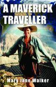 A Maverick Traveller
