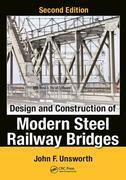 Design and Construction of Modern Steel Railway Bridges, Second Edition