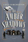 The Amber Shadows: A Novel