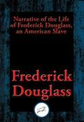 Narrative of the Life of Frederick Douglass, an American Slave: With Linked Table of Contents