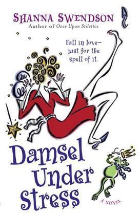 Damsel Under Stress: Enchanted Inc., Book 3