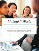 Making It Work! How to Effectively Navigate Maternity Leave Career Transitions: