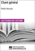 Chant général de Pablo Neruda