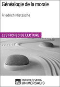 Généalogie de la morale de Friedrich Nietzsche