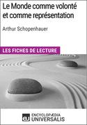 Le Monde comme volonté et comme représentation d'Arthur Schopenhauer