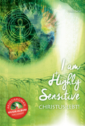 I am Highly Sensitive - Christus lebt!