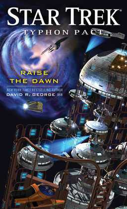 Star Trek: Typhon Pact: Raise the Dawn