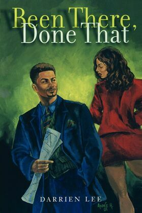 Been There, Done That: A Novel