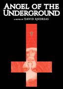 Angel of the Underground