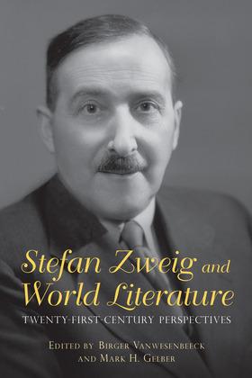 Stefan Zweig and World Literature