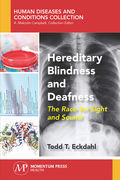 Hereditary Blindness and Deafness