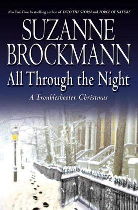 All Through the Night: A Troubleshooter Christmas