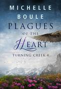 Plagues of the Heart