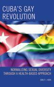 Cuba's Gay Revolution