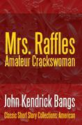 Mrs. Raffles: Amateur Crackswoman