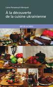 A la découverte de la cuisine ukrainienne