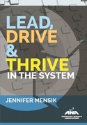 Lead, Drive & Thrive in the System