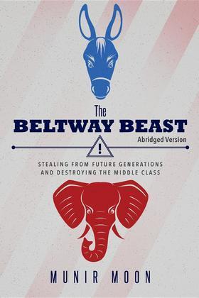 The Beltway Beast - Abridged Version