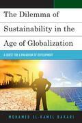 The Dilemma of Sustainability in the Age of Globalization