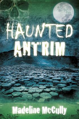 Haunted Antrim