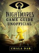 Little Nightmares Game Guide Unofficial