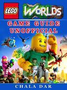Lego Worlds Game Guide Unofficial
