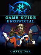 Pyre Game Guide Unofficial