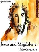 Jesus and Magdalene