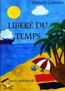 LIBÉRÉ DU TEMPS