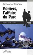 Poitiers, l'affaire du Parc