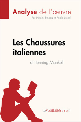 Les Chaussures italiennes d'Henning Mankell (Analyse de l'oeuvre)