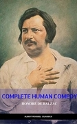Collected Works of Honore de Balzac with the Complete Human Comedy (Delphi Classics)