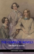 The Complete Novels of the Bronte Sisters (Annotated)