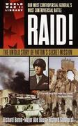 Raid!: The Untold Story of Patton's Secret Mission