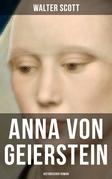 Anna von Geierstein: Historischer Roman