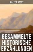 Gesammelte historische Erzählungen