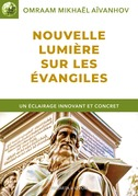 Nouvelle lumière sur les Évangiles