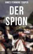 DER SPION: Historischer Roman